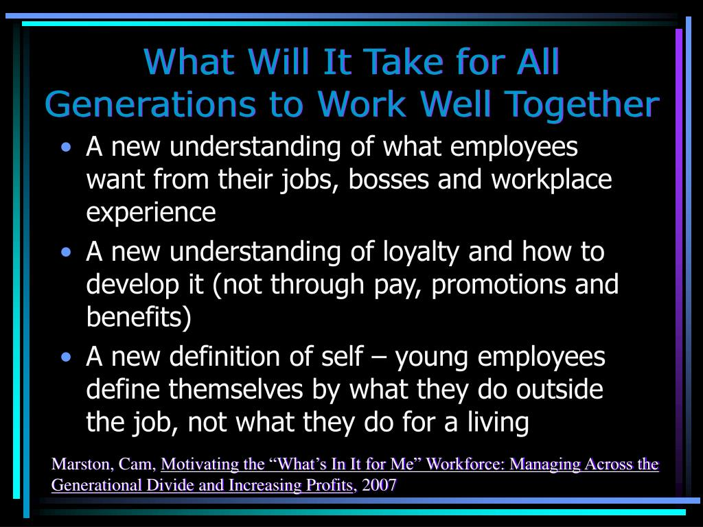 What Will It Take for All Generations to Work Well Together