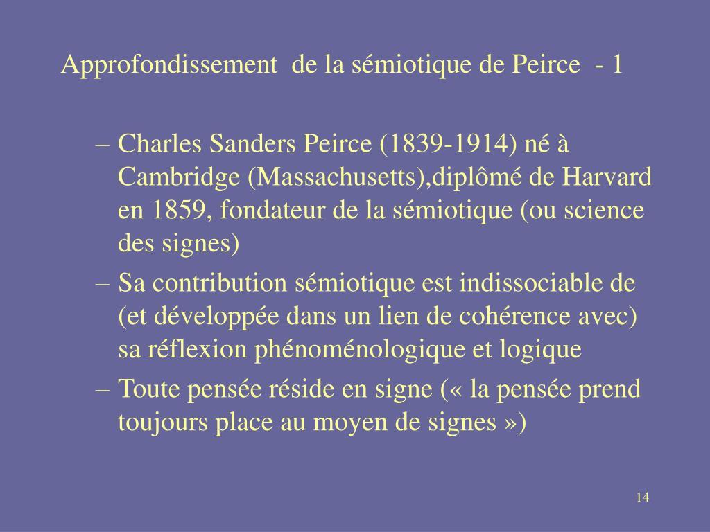 Approfondissement  de la sémiotique de Peirce - 1