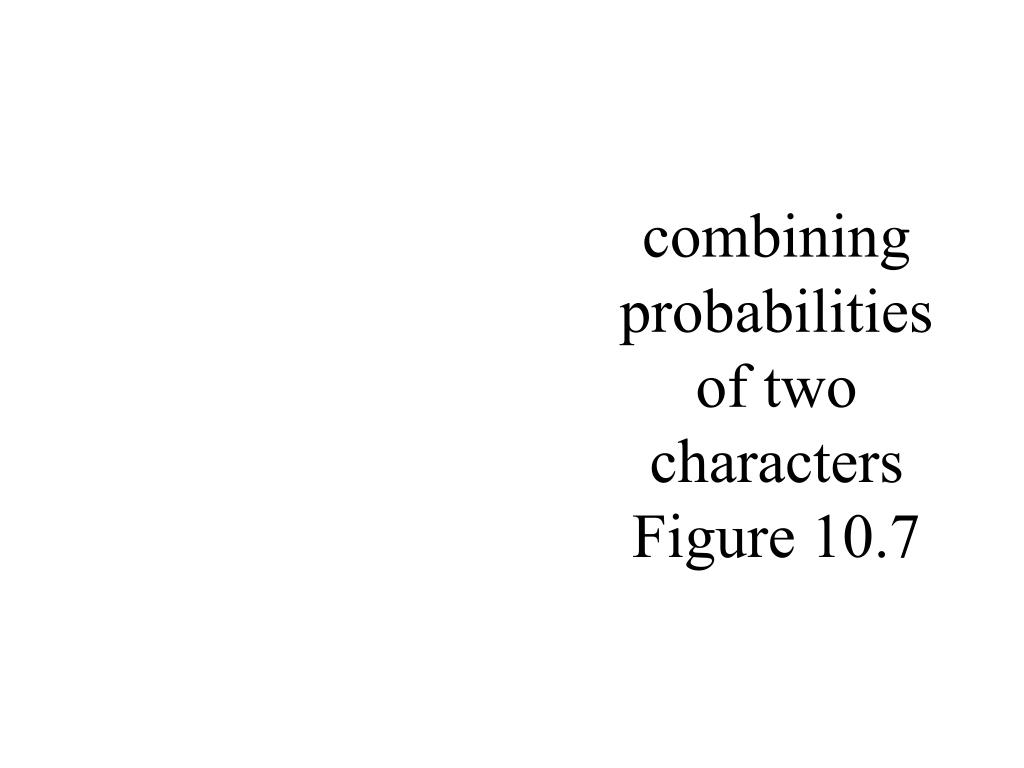 combining probabilities of two characters