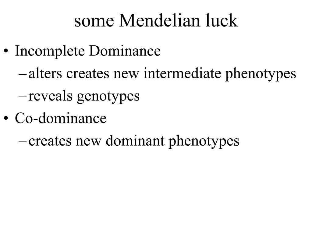 some Mendelian luck