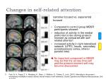 changes in self related attention