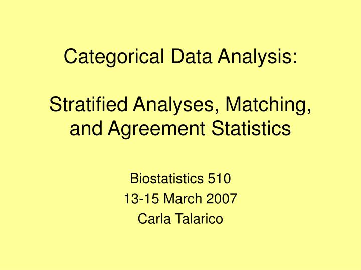 categorical data analysis stratified analyses matching and agreement statistics n.