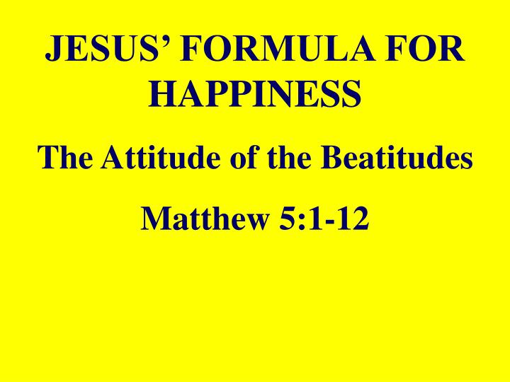 a description of the beatitudes in matthew 5 7 Chapter 5 the sermon on the mount 1  when he saw the crowds,  he went up the mountain, and after he had sat down, his disciples came to him 2 he began to teach them, saying:.