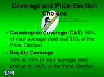 coverage and price election choices
