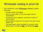 wholesale catalog or price list