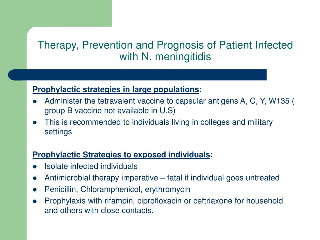 Therapy, Prevention and Prognosis of Patient Infected with N.