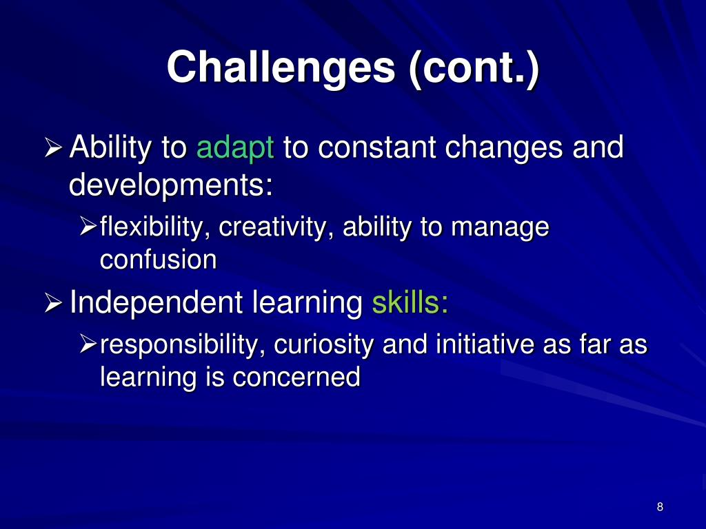 Challenges (cont.)