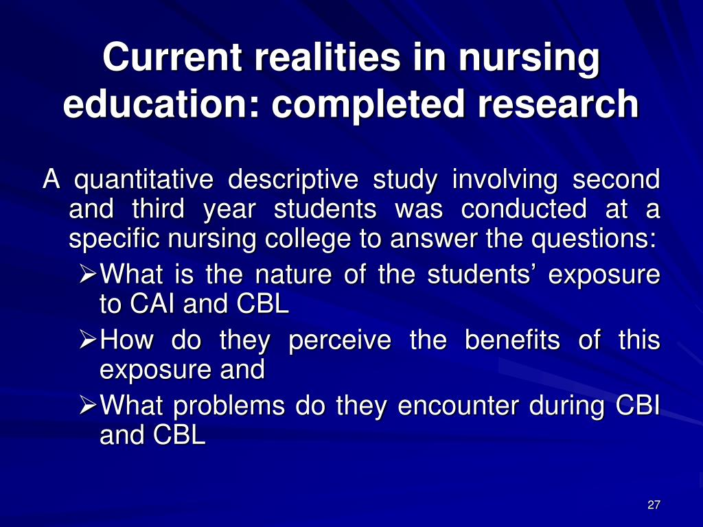 Current realities in nursing education: completed research