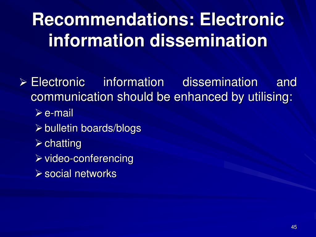 Recommendations: Electronic information dissemination