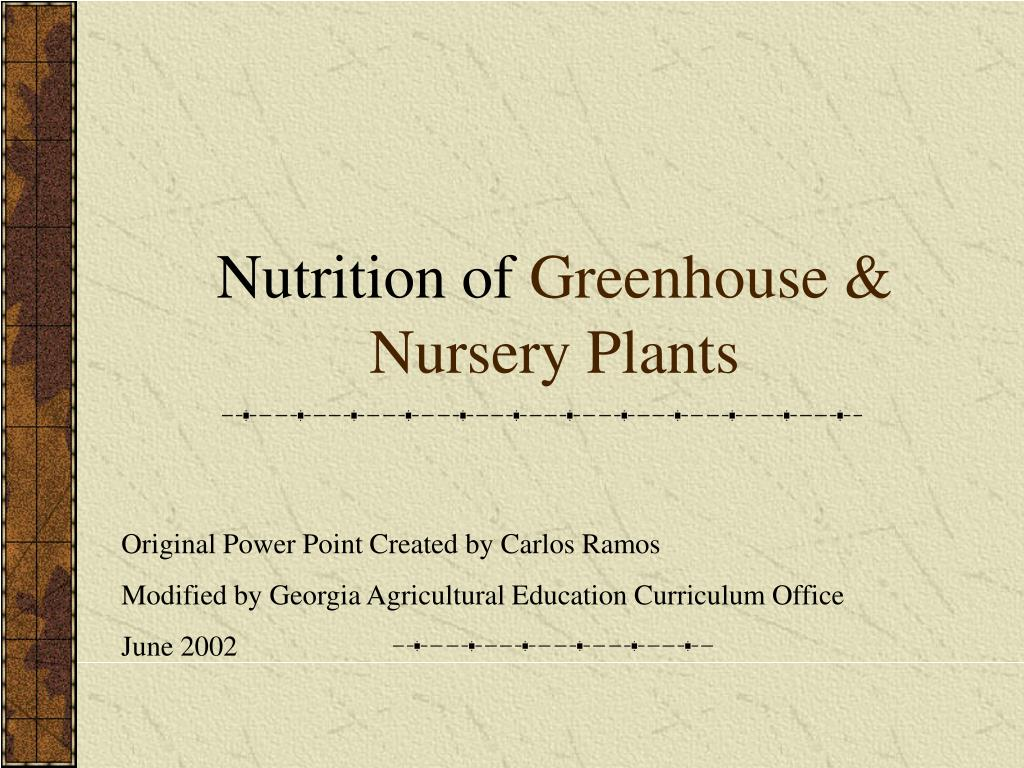 nutrition of greenhouse nursery plants l.