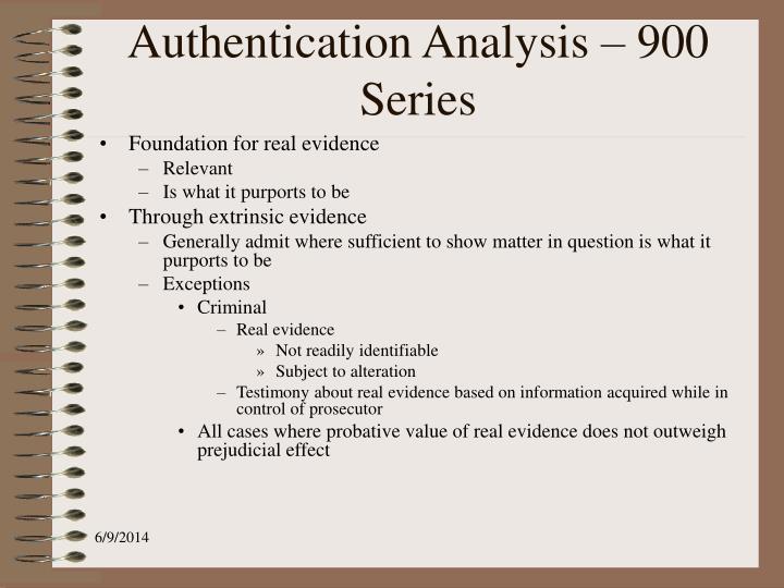 Authentication Analysis – 900 Series