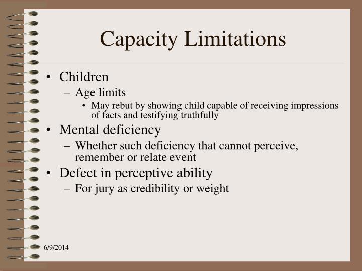 Capacity Limitations