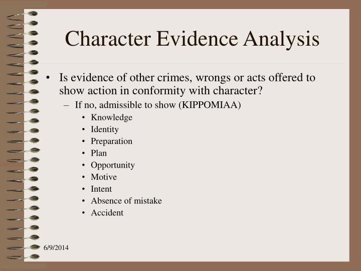 Character Evidence Analysis