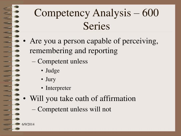 Competency Analysis – 600 Series