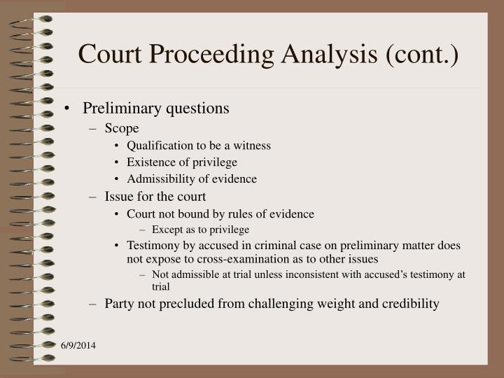 Court Proceeding Analysis (cont.)