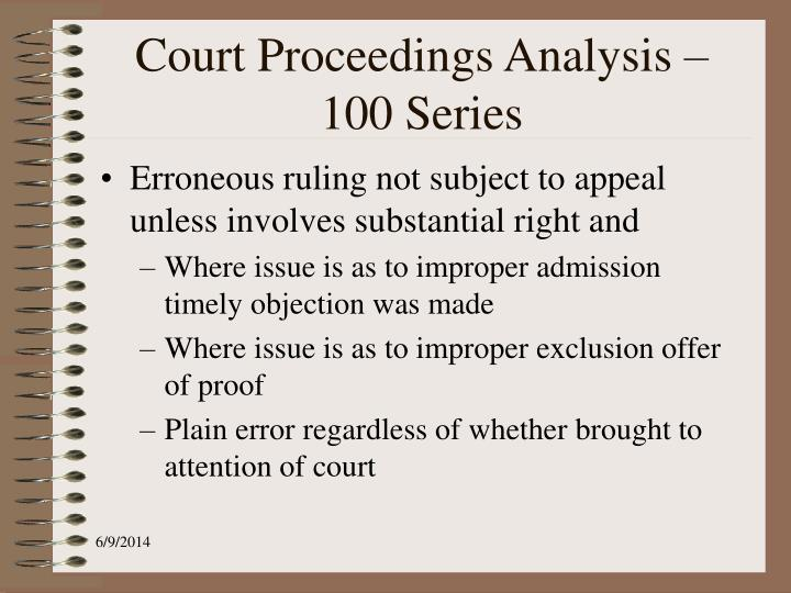 Court Proceedings Analysis – 100 Series