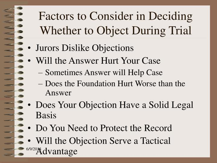 Factors to Consider in Deciding Whether to Object During Trial