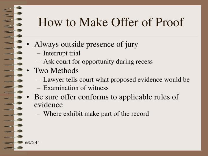 How to Make Offer of Proof