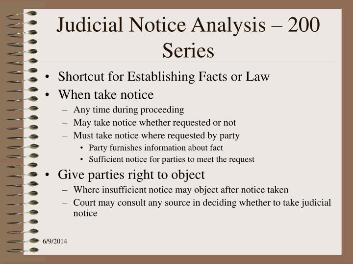 Judicial Notice Analysis – 200 Series