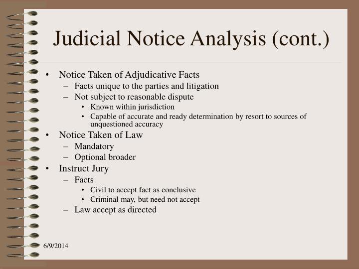 Judicial Notice Analysis (cont.)