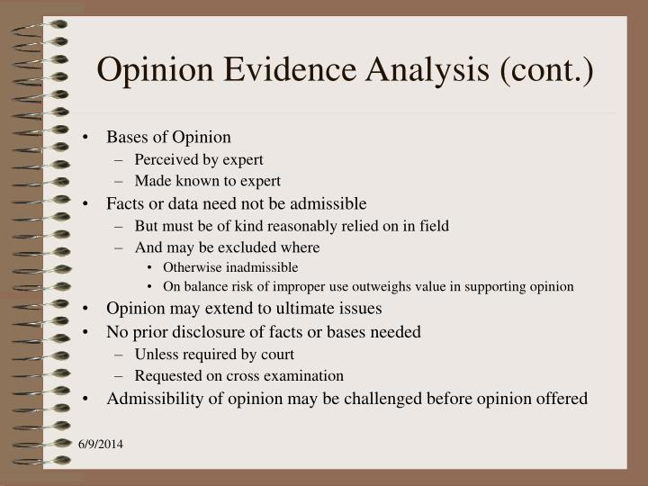 Opinion Evidence Analysis (cont.)
