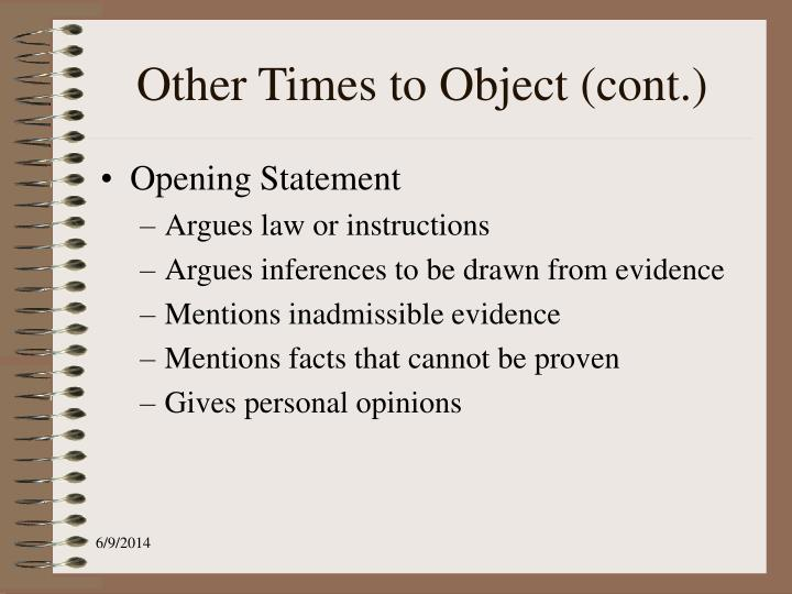 Other Times to Object (cont.)
