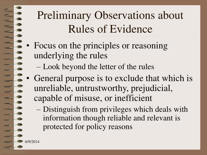 Preliminary Observations about Rules of Evidence