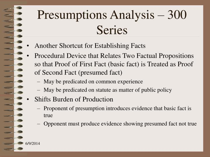 Presumptions Analysis – 300 Series