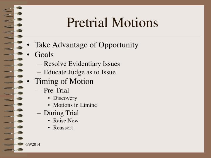 Pretrial Motions