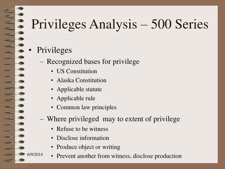 Privileges Analysis – 500 Series