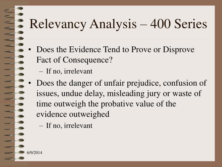 Relevancy Analysis – 400 Series