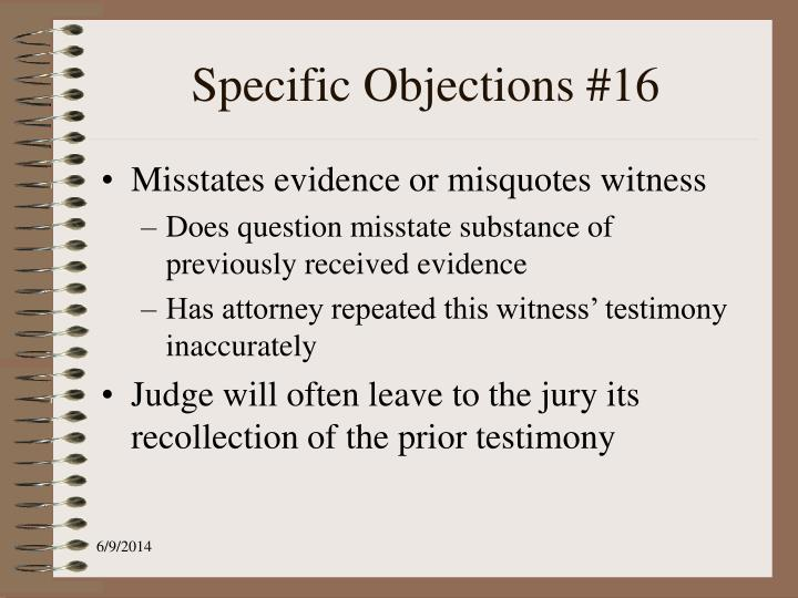 Specific Objections #16