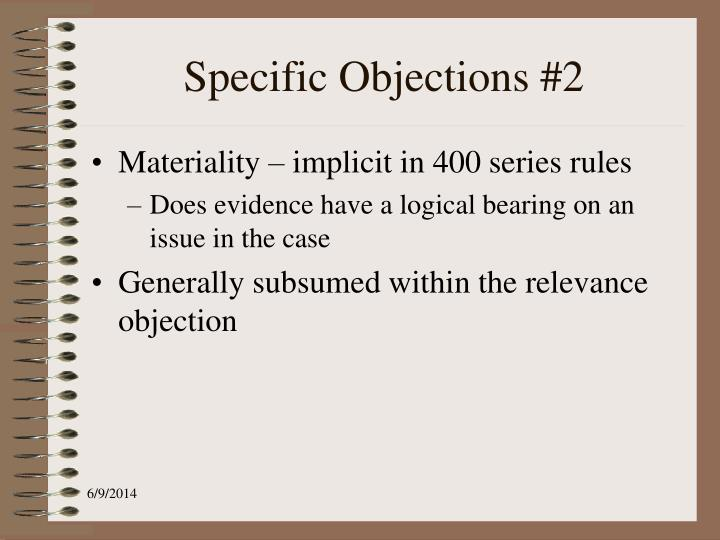 Specific Objections #2