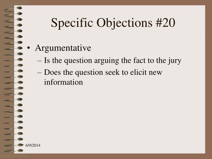 Specific Objections #20