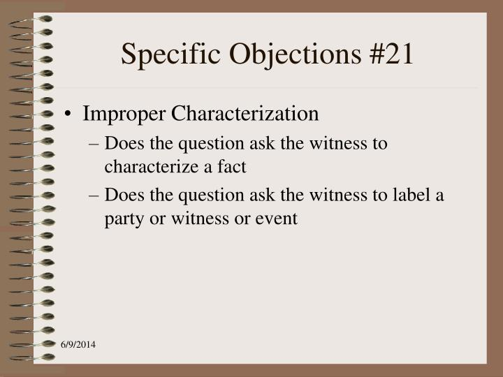 Specific Objections #21
