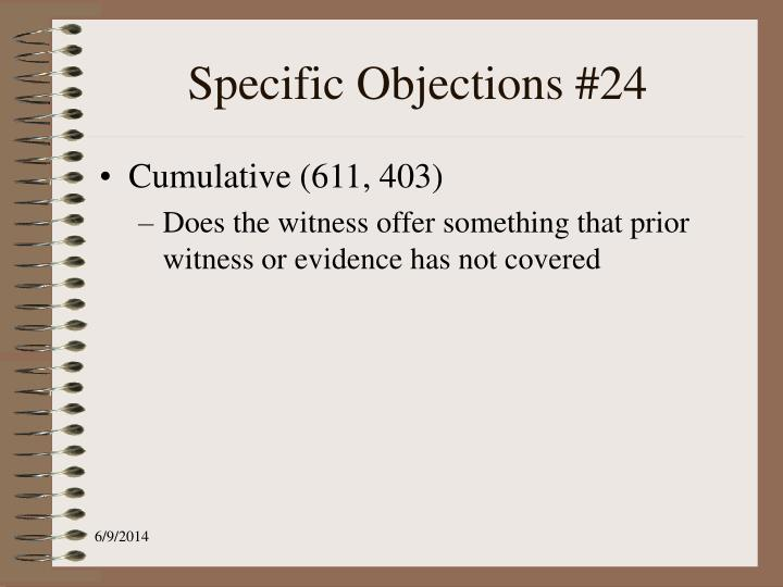 Specific Objections #24