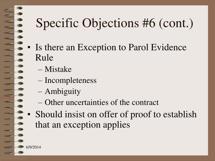 Specific Objections #6 (cont.)
