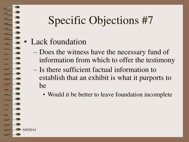 Specific Objections #7
