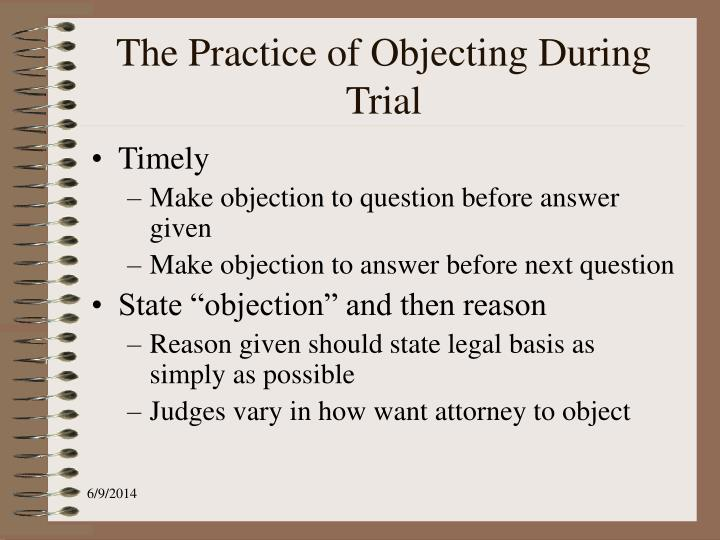 The Practice of Objecting During Trial