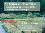 an ounce of prevention controlling plant viruses in the nursery and landscape