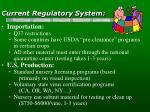 current regulatory system
