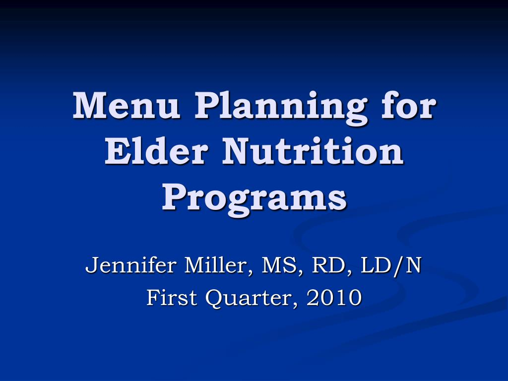 menu planning for elder nutrition programs l.