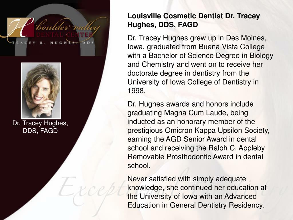 Louisville Cosmetic Dentist Dr. Tracey Hughes, DDS, FAGD