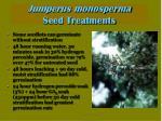 juniperus monosperma seed treatments