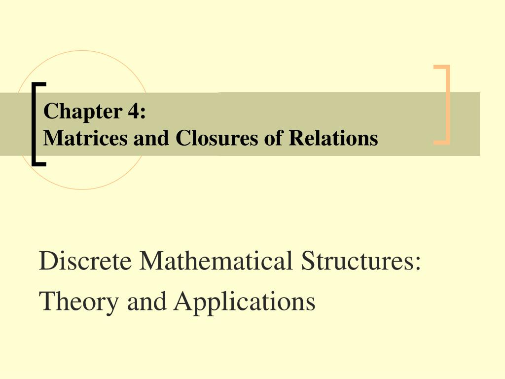 chapter 4 matrices and closures of relations l.