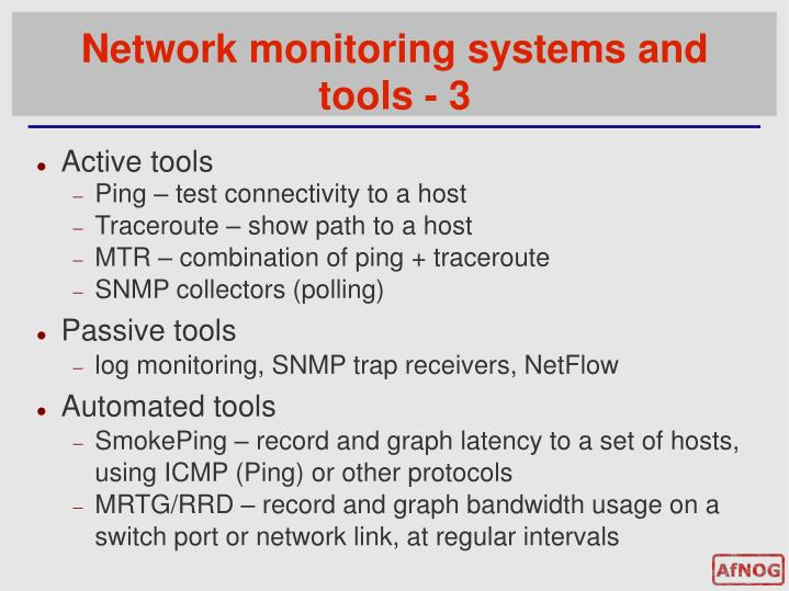 an overview of the network management tutorial Network monitoring is far more strategic than its name implies it involves  watching for problems 24/7, but it's also about optimizing data flow.