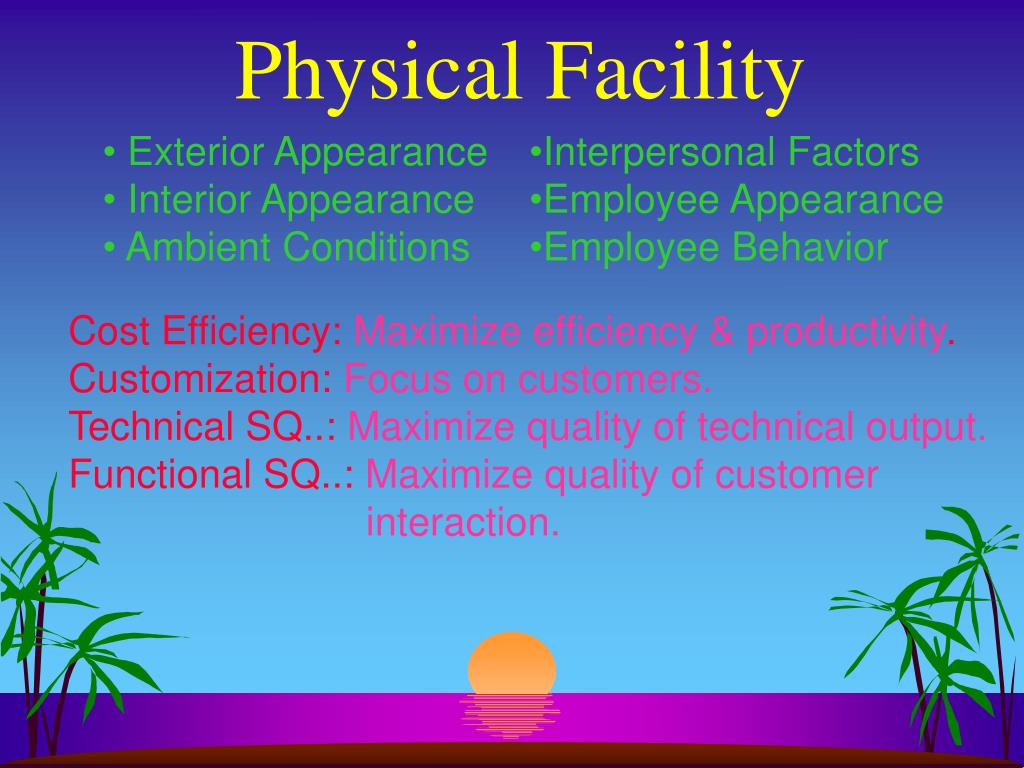 Physical Facility