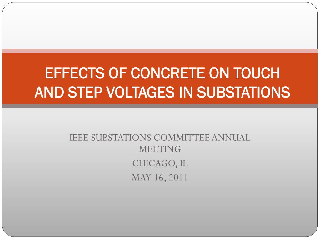 effects of concrete on touch and step voltages in substations l.