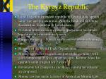 the kyrgyz republic