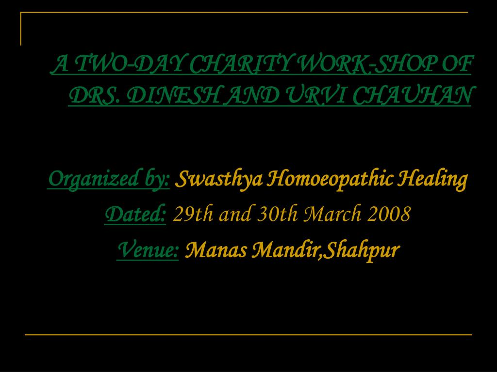 A TWO-DAY CHARITY WORK-SHOP OF